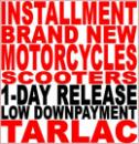 Installment Motorcycles. Tarlac City and Province. 1 day Release